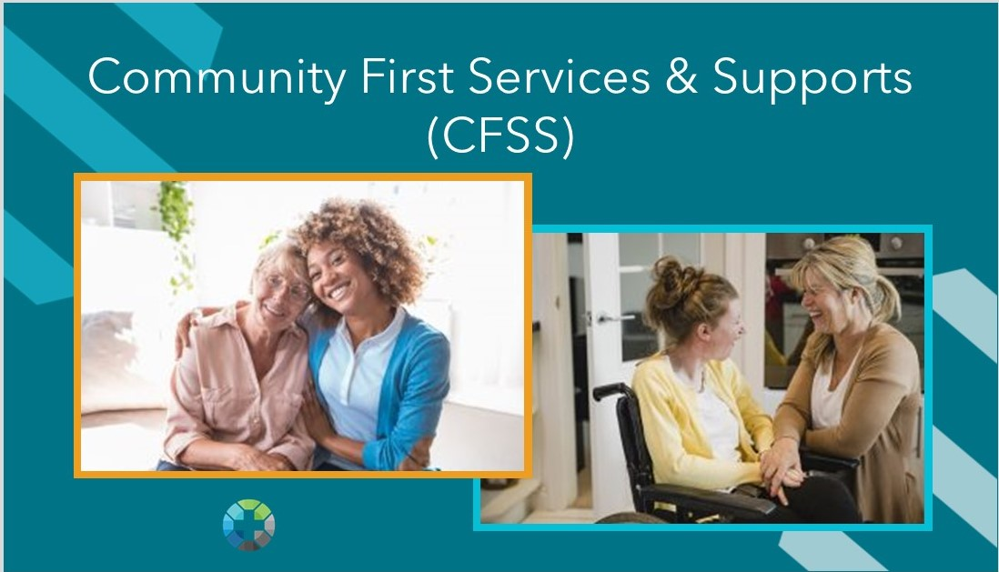 Community First Services & Supports